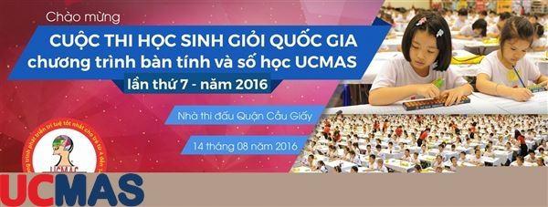 Cuộc thi Học sinh giỏi Quốc gia chương trình Bàn tính và Số học trí tuệ UCMAS năm 2016 – Nhiều bất ngờ đang chờ đón.